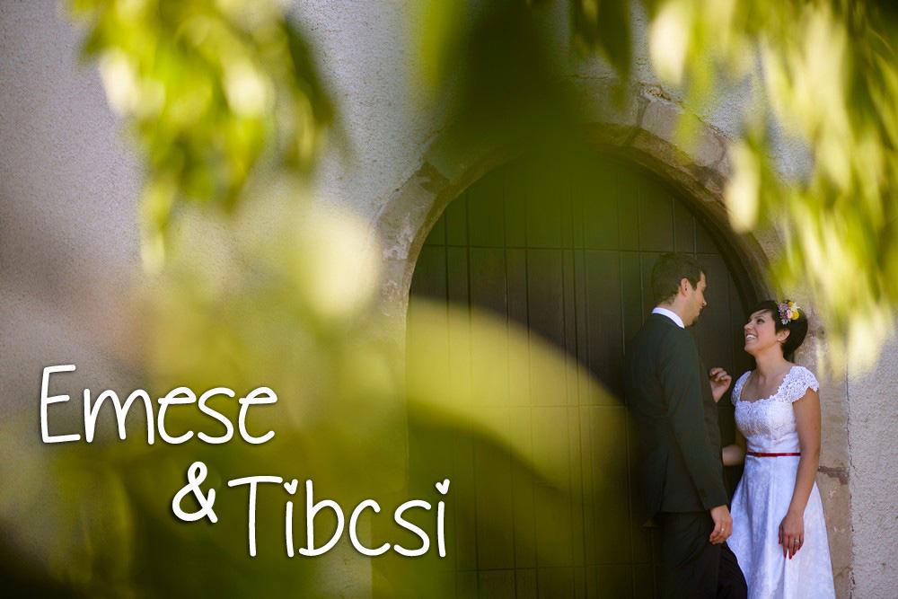 Esküvőszervezés referencia: Emese és Tibcsi